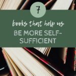 7 books that help us be more self-sufficient