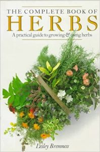 Complete Books of Herbs - Lesley Bremnes - Great book for self-sufficiency