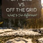 Off-Grid vs Off the Grid